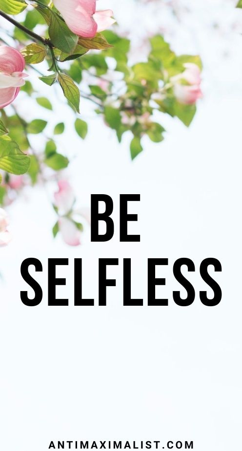 The Value of Selflessness   Meaning, Examples